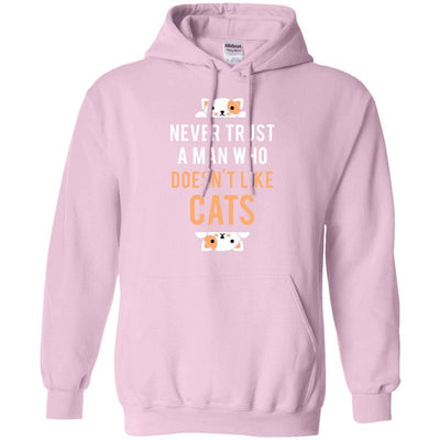 Never Trust A Man Who Does Not Like Cats Hoodie-Sweatshirts-FreakyPet
