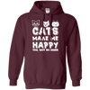 Cats Make Me Happy - You Not So Much Hoodie