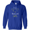 Life Is Better With Cats Hoodie-FreakyPet