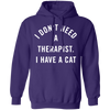 I Don't Need A Therapist I Have A Cat Hoodie-FreakyPet