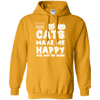Cats Make Me Happy - You Not So Much Hoodie-FreakyPet