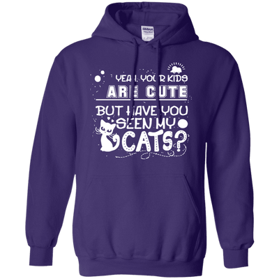 Your Kids Are Cute... But Have You Seen My Cats? Hoodie-Sweatshirts-FreakyPet