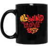 All You Need Is Love And Cats Mug-Drinkware-FreakyPet