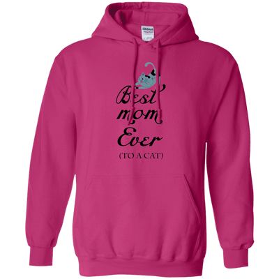 Best Mom Ever (To A Cat) Hoodie-FreakyPet