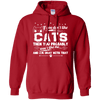 If You Dont Like Cats Then You Probably Do Not Like Me Hoodie