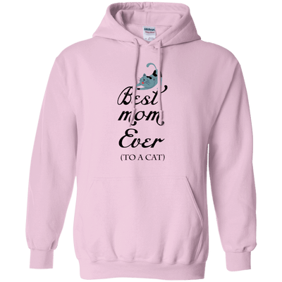 Best Mom Ever (To A Cat) Hoodie