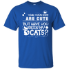 Your Kids Are Cute... But Have You Seen My Cats? T-Shirt-FreakyPet