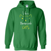Life Is Better With Cats Hoodie