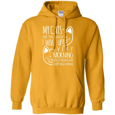 My Cats Are The Reason I Wake Up Every Morning Hoodie-Sweatshirts-FreakyPet