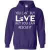 You Can't Buy Love - But You Can Rescue It Hoodie-FreakyPet