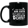 Your Kids Are Cute ... But Have You Seen My Cats Mug-FreakyPet