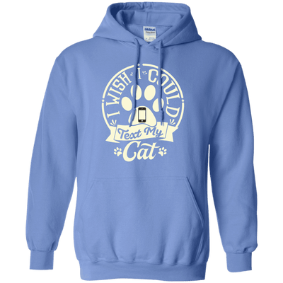 I Wish I Could Text My Cat Hoodie