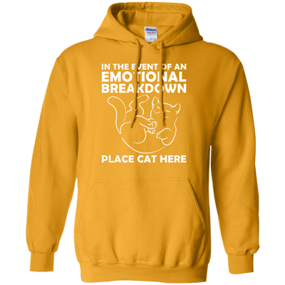 In The Event Of An Emotional Breakdown - Place Cat Here Hoodie-FreakyPet