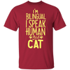 I'm Bilingual, I Speak Human And Cat T-Shirt-T-Shirts-FreakyPet