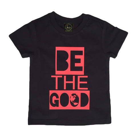 Be the Good in the World | Faithbased Shirt