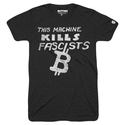 This Machine Kills Fascists (Adult) Vintage Black Tri-Blend - Bitcoin BTC T-Shirt