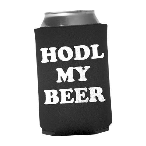 HODL MY BEER Koozie