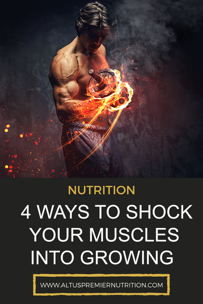 4 Ways to Shock Your Muscles into Growing