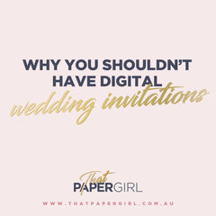 "Why You Shouldn't Have Digital Wedding Invitations, or ""E-vites,"""