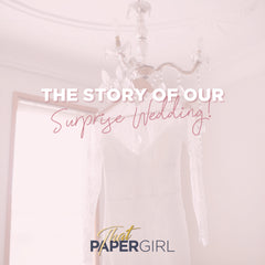 The Story of Our Surprise Wedding