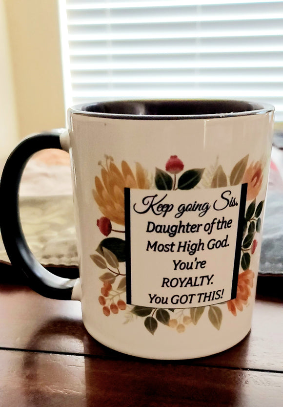 Keep Going Sis Mug - 11 oz