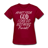 Apart From God Women's T-Shirt - dark red