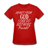 Apart From God Women's T-Shirt - red