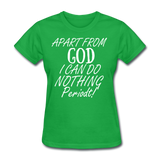 Apart From God Women's T-Shirt - bright green