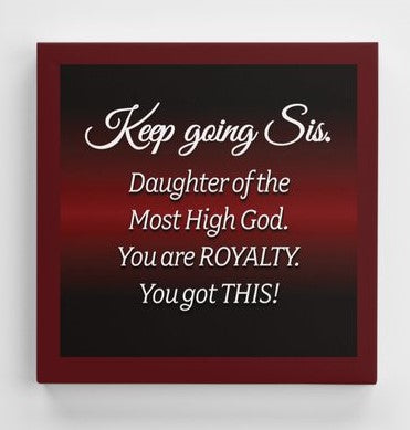 Keep Going Sis Canvas Print