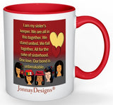 Sister's Keeper Coffee Mug - 11 oz