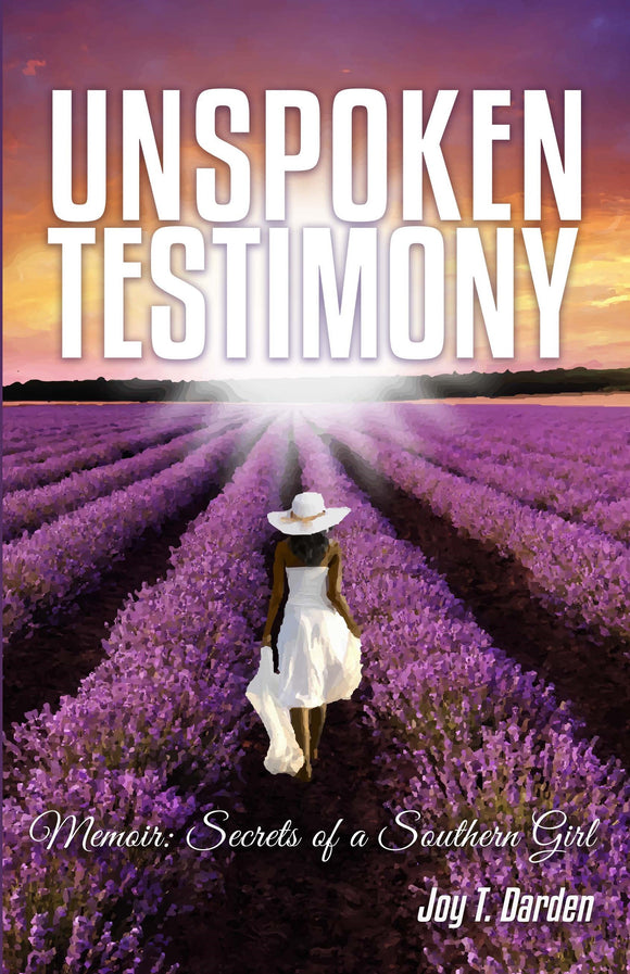 Unspoken Testimony Memoir: Secrets of a Southern Girl-Book-JTD Inspirational Collections-Jonnay Designs™