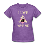 Love Me Some Me Women's T-Shirt - purple heather