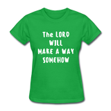 Make A Way Women's T-Shirt - bright green