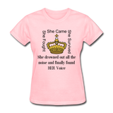 Found HER Voice Women's T-Shirt - pink