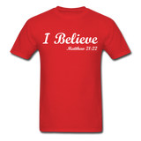 I Believe Unisex Classic T-Shirt - red