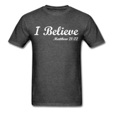 I Believe Unisex Classic T-Shirt - heather black