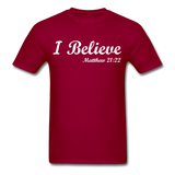 I Believe Unisex Classic T-Shirt - dark red