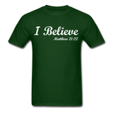 I Believe Unisex Classic T-Shirt - forest green
