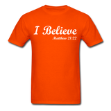 I Believe Unisex Classic T-Shirt - orange