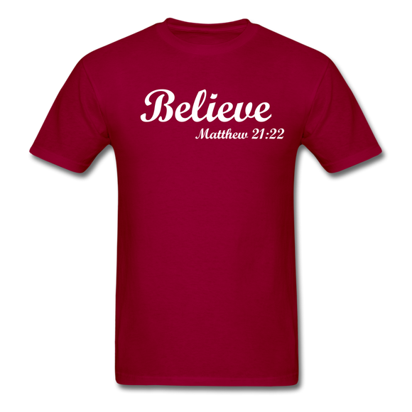 Believe Unisex Classic T-Shirt - dark red