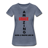 Amazing Grace Women's Premium T-Shirt - heather blue