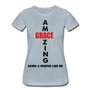 Amazing Grace Women's Premium T-Shirt - heather ice blue