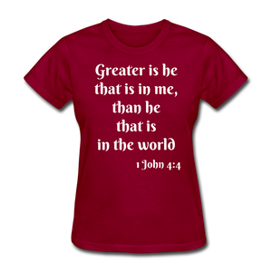Greater Is He Women's T-Shirt - dark red