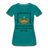 Found Her Voice Women's Premium T-Shirt - teal
