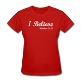 I Believe Women's T-Shirt - red