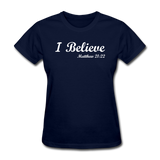 I Believe Women's T-Shirt - navy