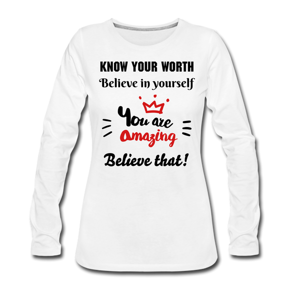 You Are Amazing Women's Premium Long Sleeve T-Shirt - white