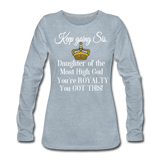 Keep Going Sis Women's Premium Long Sleeve T-Shirt - heather ice blue
