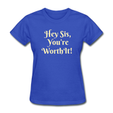Hey SIs Women's Premium T-Shirt - royal blue