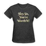 Hey SIs Women's Premium T-Shirt - heather black
